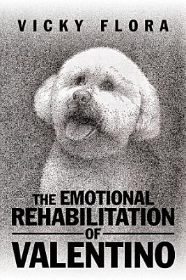 The Emotional Rehabilitation of Valentino