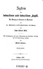System der deductiven und inductiven Logik ; 2: eine Darlegung der Grundsätze der Beweislehre und der Methoden wissenschaftlicher Forschung, Volume 3