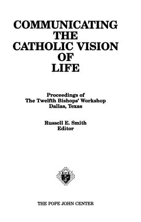 Communicating the Catholic Vision of Life PDF