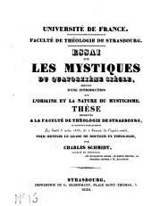 Les mystiques du 14ème siècle: précédé d'une introduction sur l'origine et la nature du mysticisme