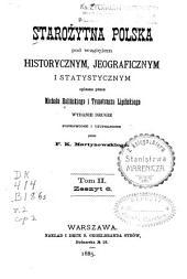 Starożytna Polska pod względem historycznym: jeograficznym i statystycznym