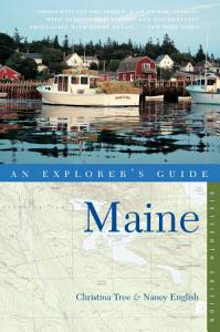 Explorer s Guide Maine  Sixteenth Edition   Explorer s Complete  PDF