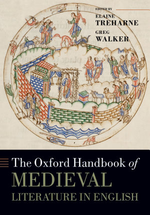 The Oxford Handbook of Medieval Literature in English PDF
