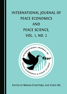 International Journal of Peace Economics and Peace Science Vol 1  No 2