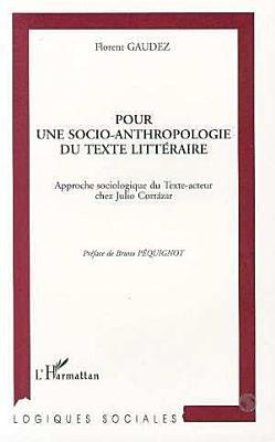 Pour une socio anthropologie du texte litt  raire PDF