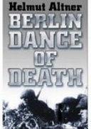 Berlin Dance of Death PDF