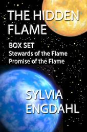 The Hidden Flame: Box Set: Stewards of the Flame and Promise of the Flame
