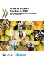 Health at a Glance  Asia Pacific 2020 Measuring Progress Towards Universal Health Coverage PDF