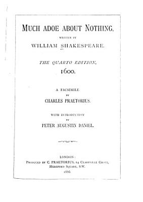 Shakespeare-quarto Facsimiles: Much ado about nothing