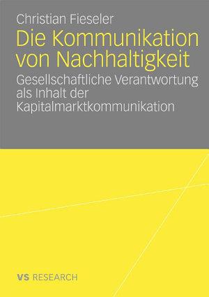 Die Kommunikation von Nachhaltigkeit PDF