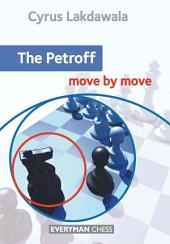The Petroff: Move by Move