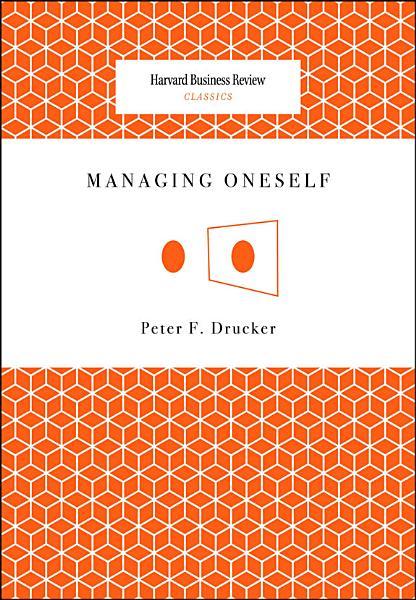 Download Managing Oneself Book