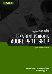 ADOBE PHOTOSHOP CS6 (LEVEL 1) (MALAY)