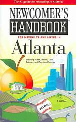 Newcomer's Handbook for Moving to And Living in Atlanta
