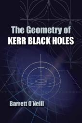 The Geometry of Kerr Black Holes