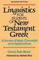 Linguistics for Students of New Testament Greek