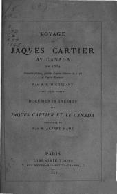 Voyage de Jaqves Cartier Av Canada en 1534: Nouvelle Édition, Publiée D'après L'édition de 1598 Et D'après Ramusio