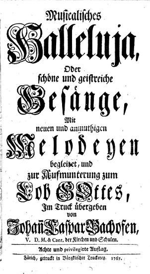 Musicalisches Halleluja  oder Sch  ne und geistreiche Ges  nge  mit neuen und anmuthigen Melodeyen begleitet     PDF