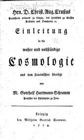 Einleitung in die wahre und vollstȧndige cosmologie