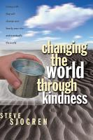 Changing the World Through Kindness PDF