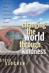 Changing The World Through Kindness Book PDF