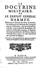 La Doctrine militaire, ou le parfait général d'armée, etc