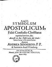 Symbolum apostolicum, sivei confessio christiamae repetita breviter