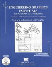 Engineering Graphics Essentials with AutoCAD 2012 Instruction