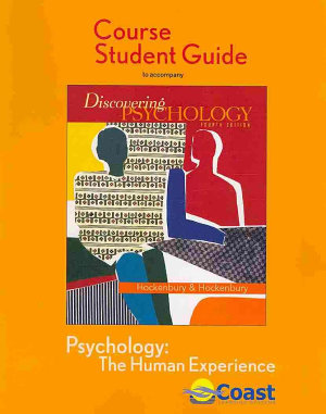 Discovering Psychology  The Human Experience Telecourse Study Guide