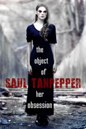 The Object of Her Obsession: An Undead and Other Horrors title