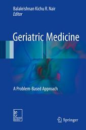 Geriatric Medicine: A Problem-Based Approach
