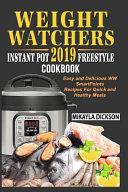 Weight Watchers Instant Pot 2019 Freestyle Cookbook