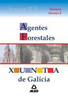 Agentes Forestales de la Xunta de Galicia Temario Volumen Ii Ebook PDF