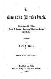 Das deutsche kinderbuch: Altherkömmliche reime, lieder, erzählungen, uebungen, räthsel und scherze für kinder