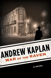 War of the Raven: A Novel