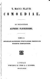 T. Macci Plavti Comoediae: Asinariam ; Bacchides ; Cvrcvlionem ; Pseudvlvm ; Stichvm complectens