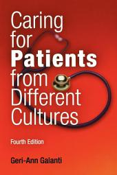 Caring for Patients from Different Cultures: Edition 4