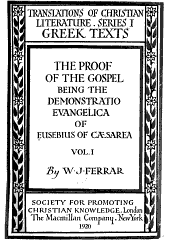 The Proof of the Gospel: Being the Demonstratio Evangelica of Eusebius of Cæsarea ...