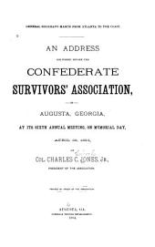 An Address Delivered Before the Confederate Survivors' Association in Augusta, Georgia at Its ... Annual Meeting on Memorial Day