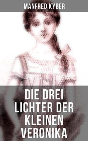 Die drei Lichter der kleinen Veronika PDF
