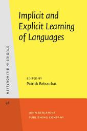 Implicit and Explicit Learning of Languages