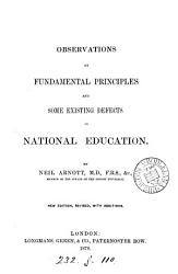 Observations on some of the fundamental principles and existing defects of national education PDF
