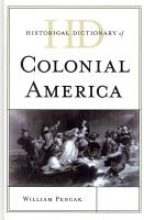 Historical Dictionary of Colonial America PDF