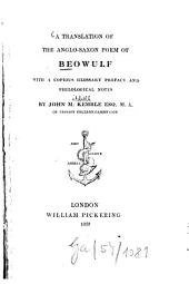 A translation of the Anglo-Saxon poem of Beowulf: with a copious glossary, preface and philological notes, Volume 2