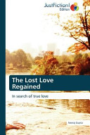 The Lost Love Regained Book
