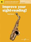 Improve Your Sight-reading! Saxophone, Levels 1-5 - Elementary-intermediate