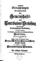 Ausf  hrliche Betrachtungen   ber verschiedene St  cke der Gemeinschafts  und Contributions Verfassung derer drey Crayse der Herzogth  mer Mecklenburg PDF