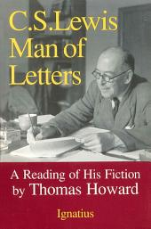 C.S. Lewis Man of Letters