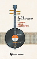 ON THE META-CATEGORY OF CHINESE MUSIC AESTHETICS.