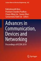 Advances in Communication  Devices and Networking PDF